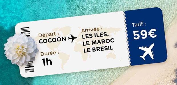 Voyage Cocoon 59euros